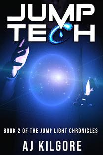 Jump Tech, Book 2 of the Jump Light Chronicles